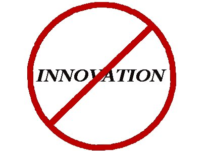 "Just say ""No"" to Innovation (michaelplishka2009)"