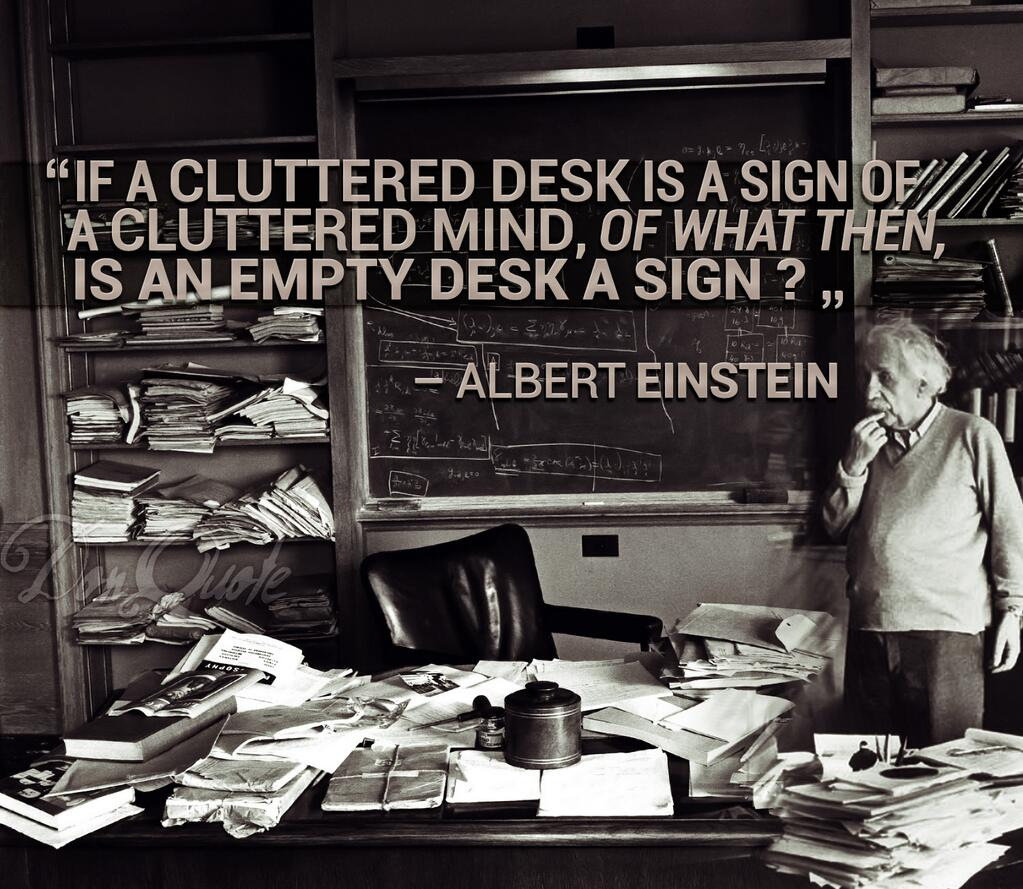 46556-einstein-cluttered-desk-quote